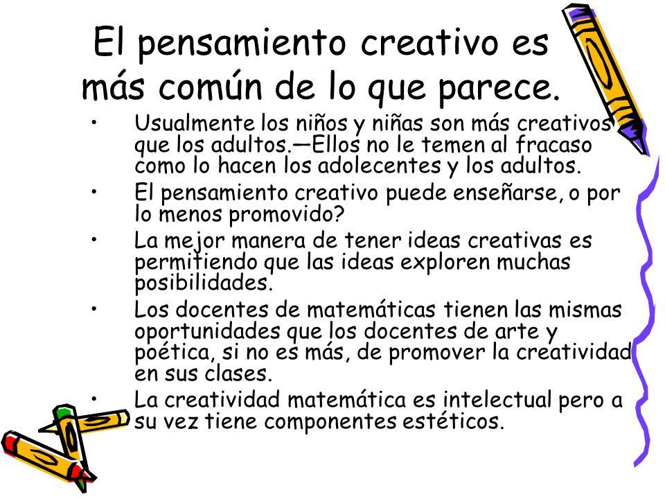 El pensamiento creativo es más común de lo que parece.