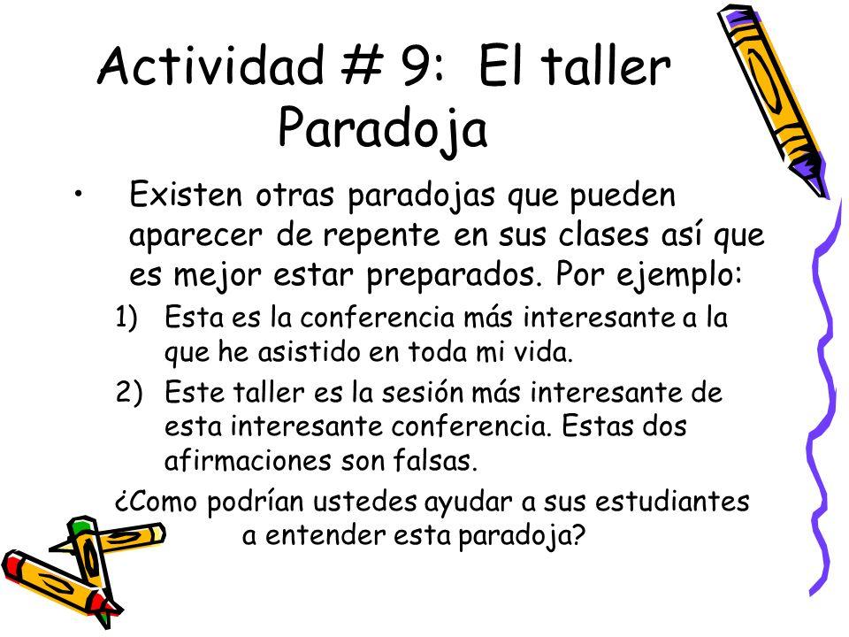 Actividad # 9: El taller Paradoja