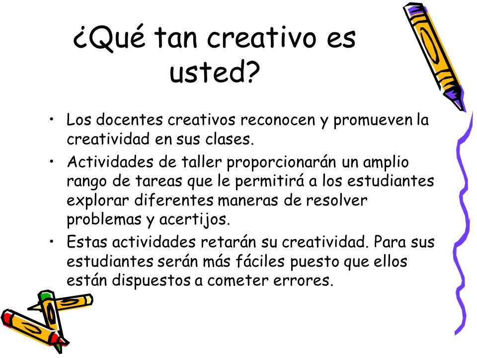 ¿Qué tan creativo es usted