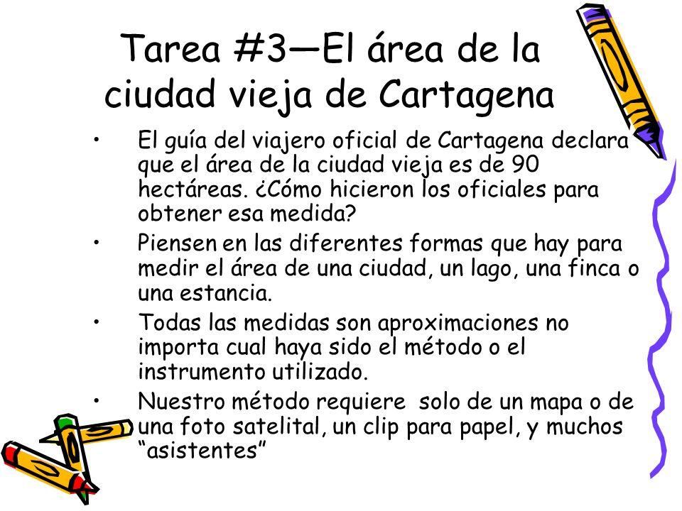 Tarea #3—El área de la ciudad vieja de Cartagena