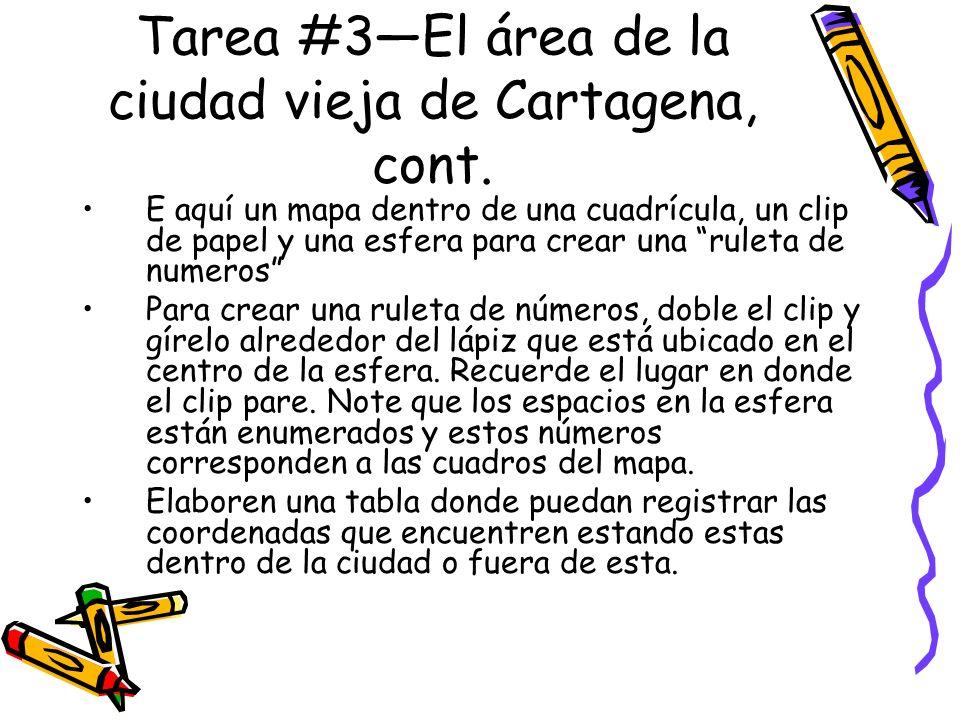 Tarea #3—El área de la ciudad vieja de Cartagena, cont.