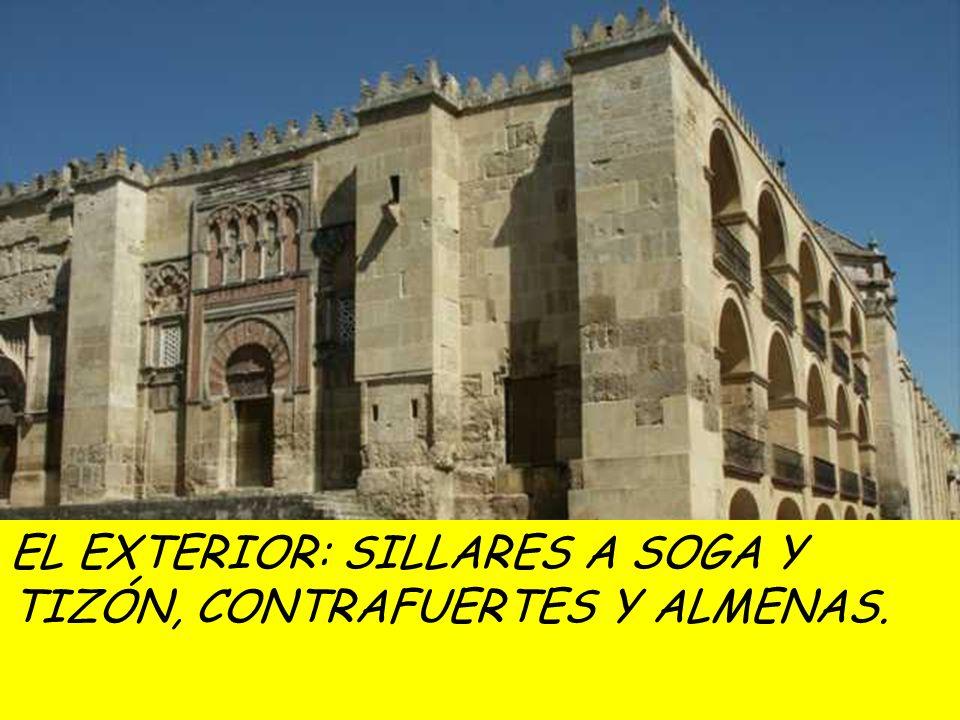 EL EXTERIOR: SILLARES A SOGA Y TIZÓN, CONTRAFUERTES Y ALMENAS.