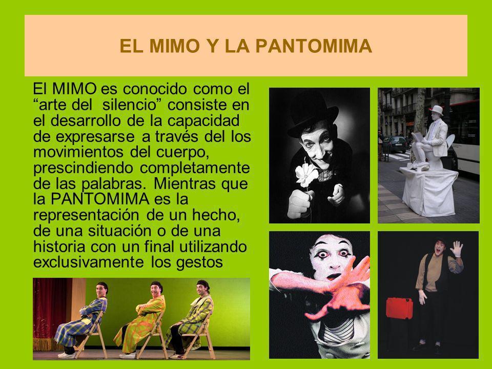 EL MIMO Y LA PANTOMIMA