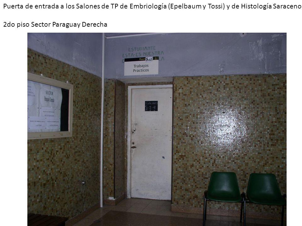 Puerta de entrada a los Salones de TP de Embriología (Epelbaum y Tossi) y de Histología Saraceno