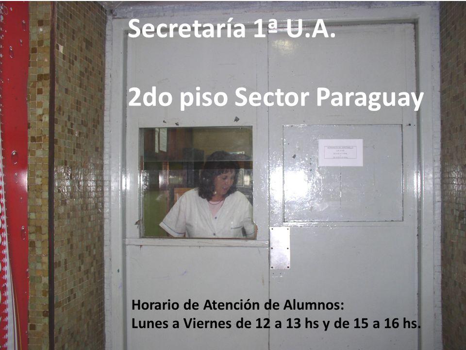 Secretaría 1ª U.A. 2do piso Sector Paraguay