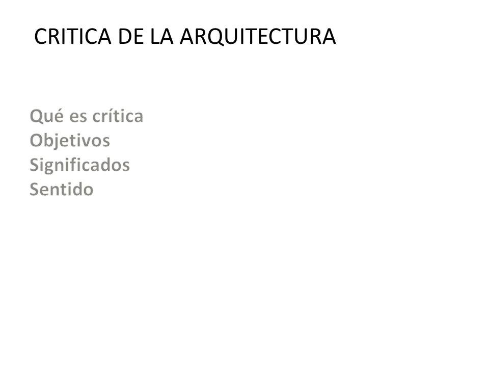 CRITICA DE LA ARQUITECTURA