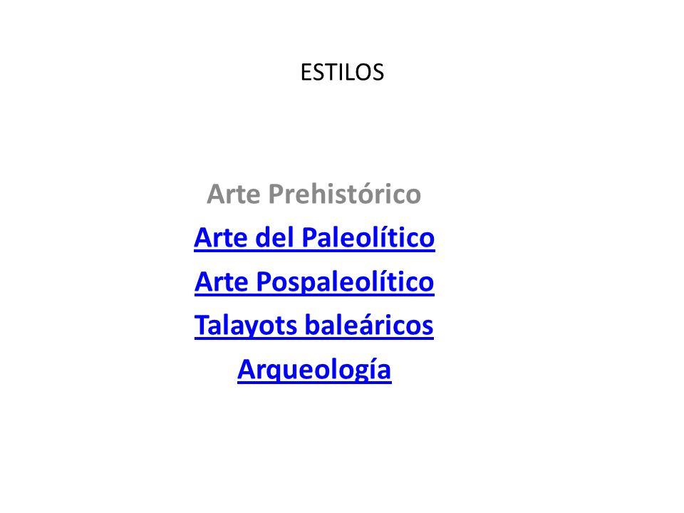 Arte Prehistórico Arte del Paleolítico Arte Pospaleolítico