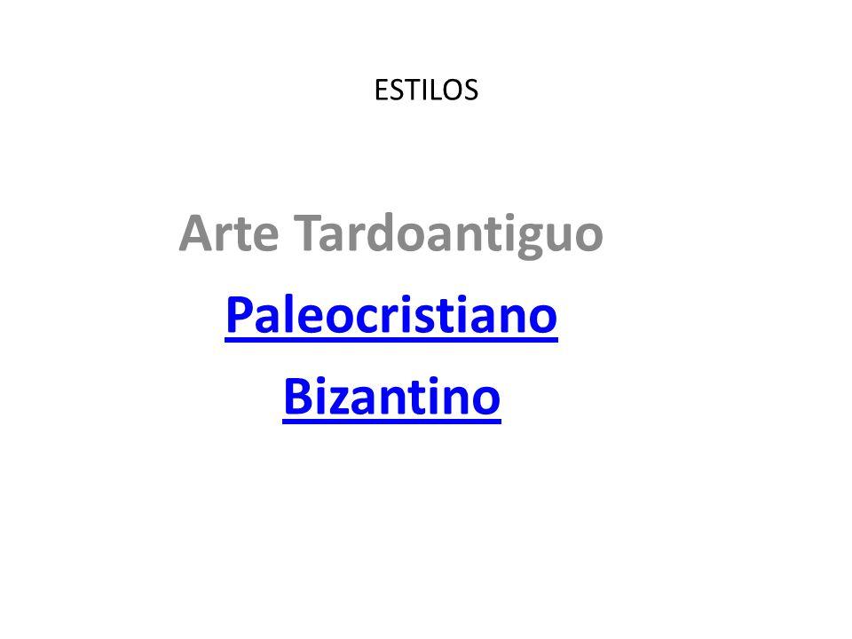 Arte Tardoantiguo Paleocristiano Bizantino