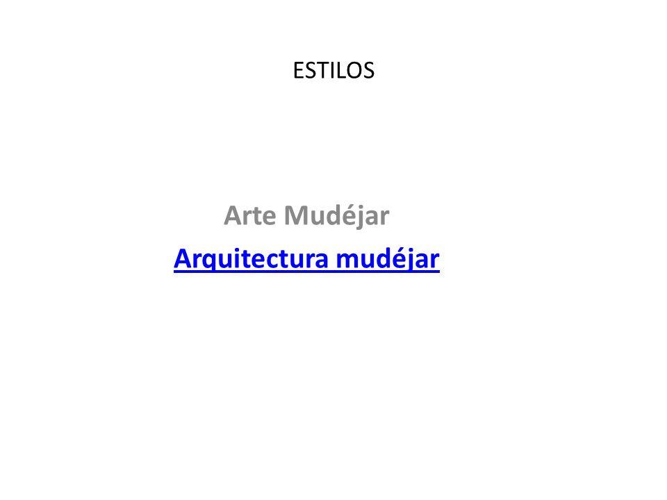 Arte Mudéjar Arquitectura mudéjar