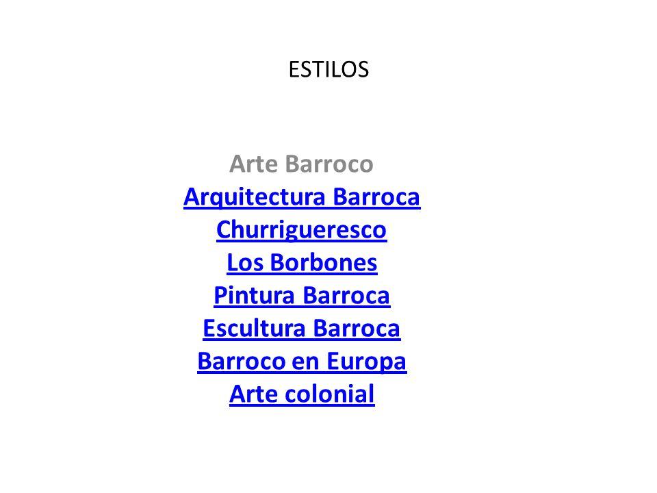 Arte Barroco Arquitectura Barroca Churrigueresco Los Borbones