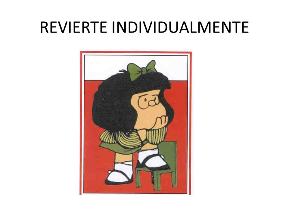 REVIERTE INDIVIDUALMENTE