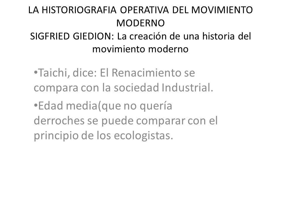 Taichi, dice: El Renacimiento se compara con la sociedad Industrial.