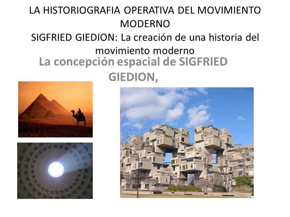 La concepción espacial de SIGFRIED GIEDION,