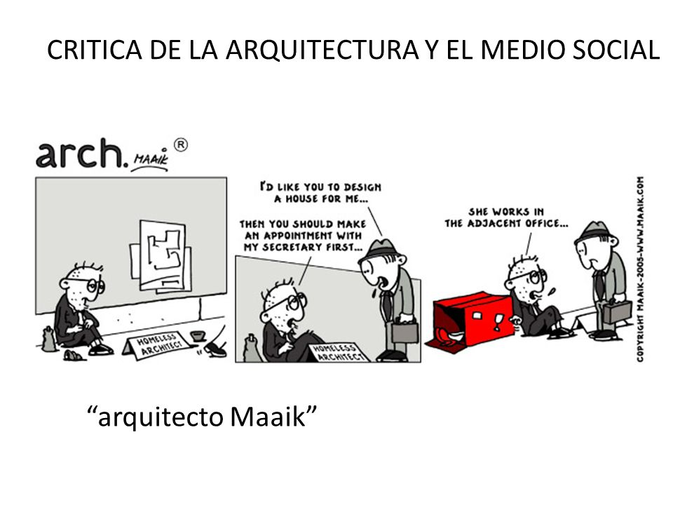 CRITICA DE LA ARQUITECTURA Y EL MEDIO SOCIAL