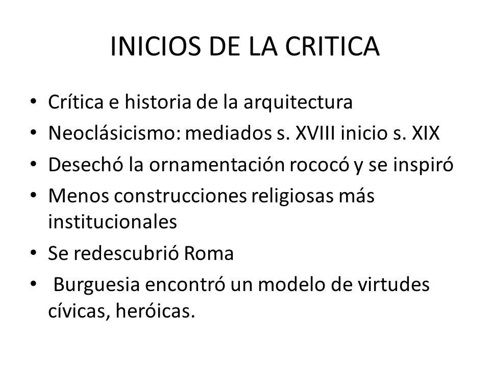 INICIOS DE LA CRITICA Crítica e historia de la arquitectura