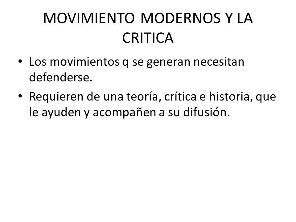 MOVIMIENTO MODERNOS Y LA CRITICA