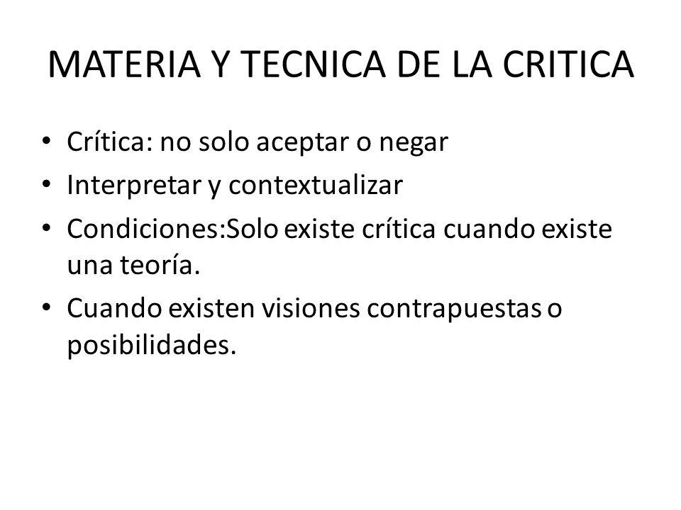 MATERIA Y TECNICA DE LA CRITICA