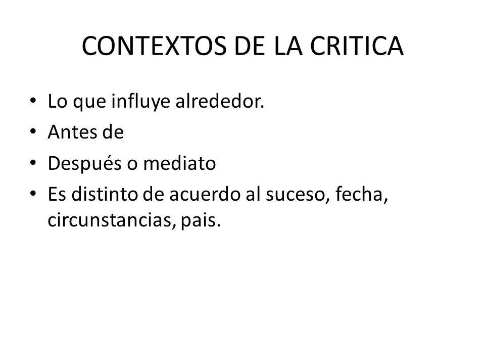 CONTEXTOS DE LA CRITICA