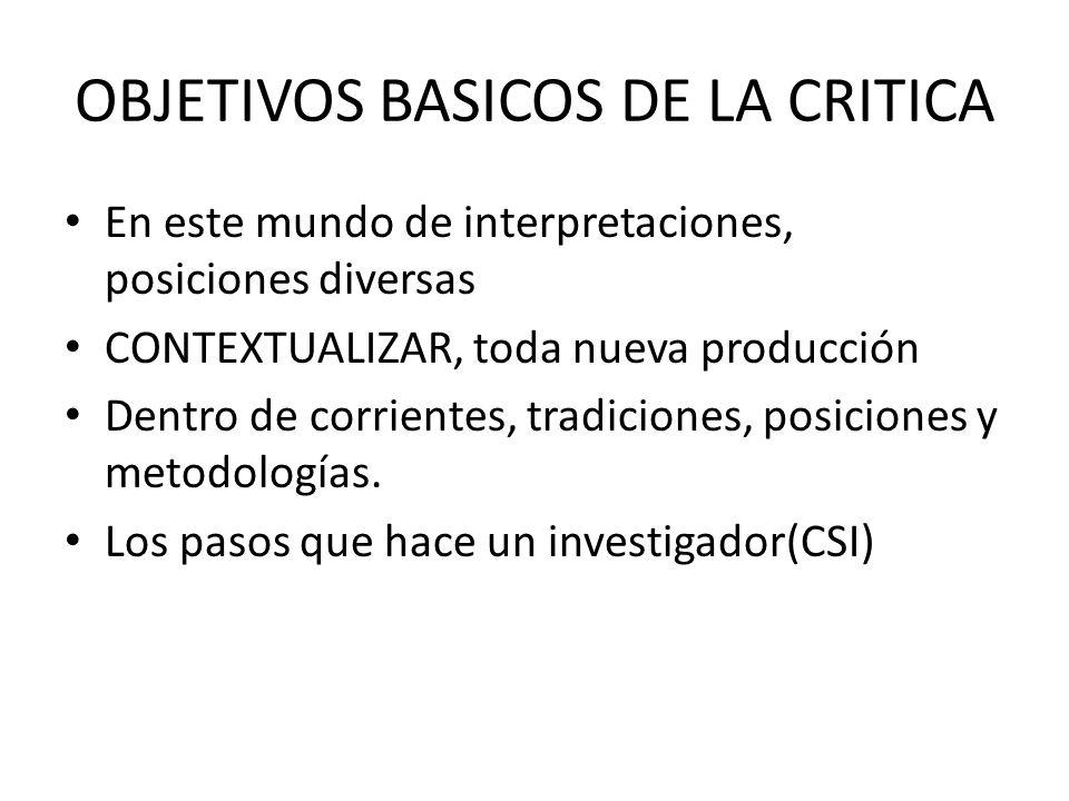 OBJETIVOS BASICOS DE LA CRITICA