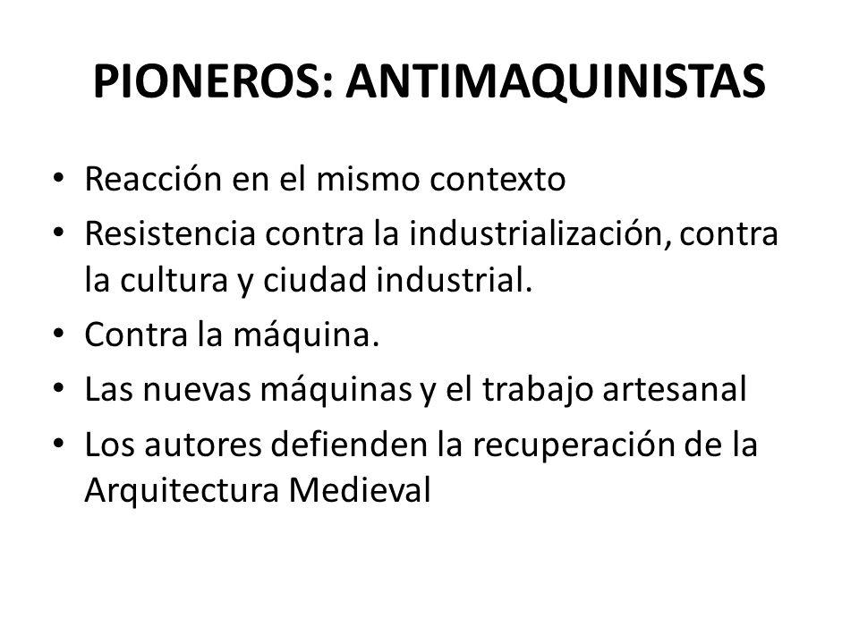 PIONEROS: ANTIMAQUINISTAS