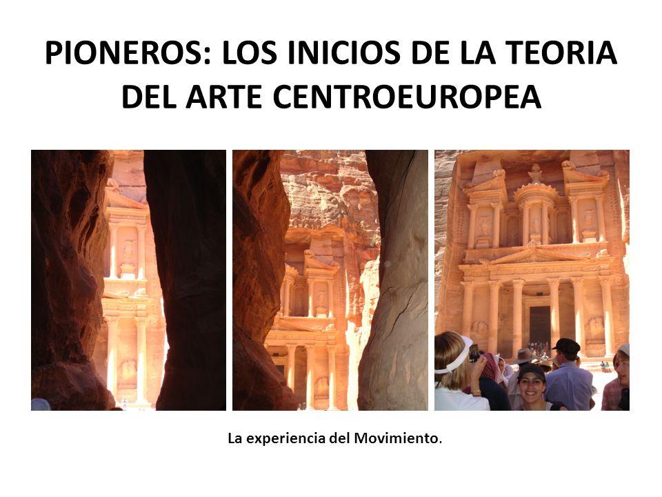 PIONEROS: LOS INICIOS DE LA TEORIA DEL ARTE CENTROEUROPEA