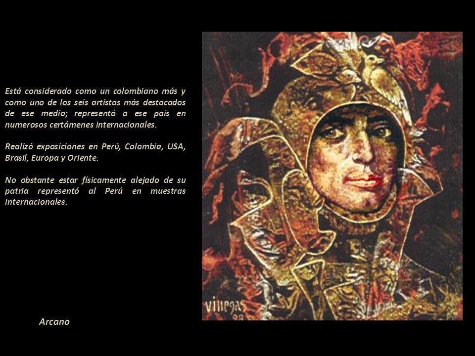 Está considerado como un colombiano más y como uno de los seis artistas más destacados de ese medio; representó a ese país en numerosos certámenes internacionales. - Realizó exposiciones en Perú, Colombia, USA, Brasil, Europa y Oriente.------------------------------- No obstante estar físicamente alejado de su patria representó al Perú en muestras internacionales.
