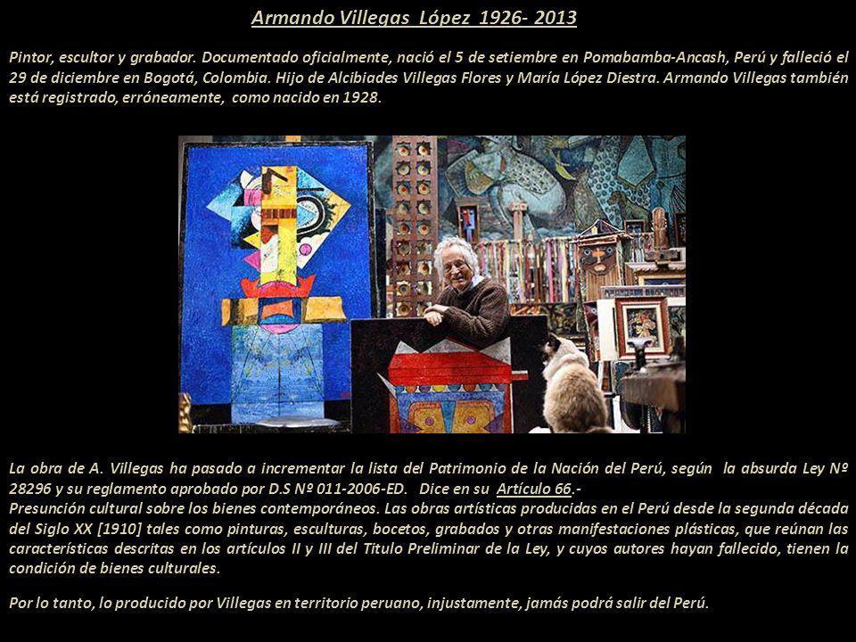 Armando Villegas López 1926- 2013