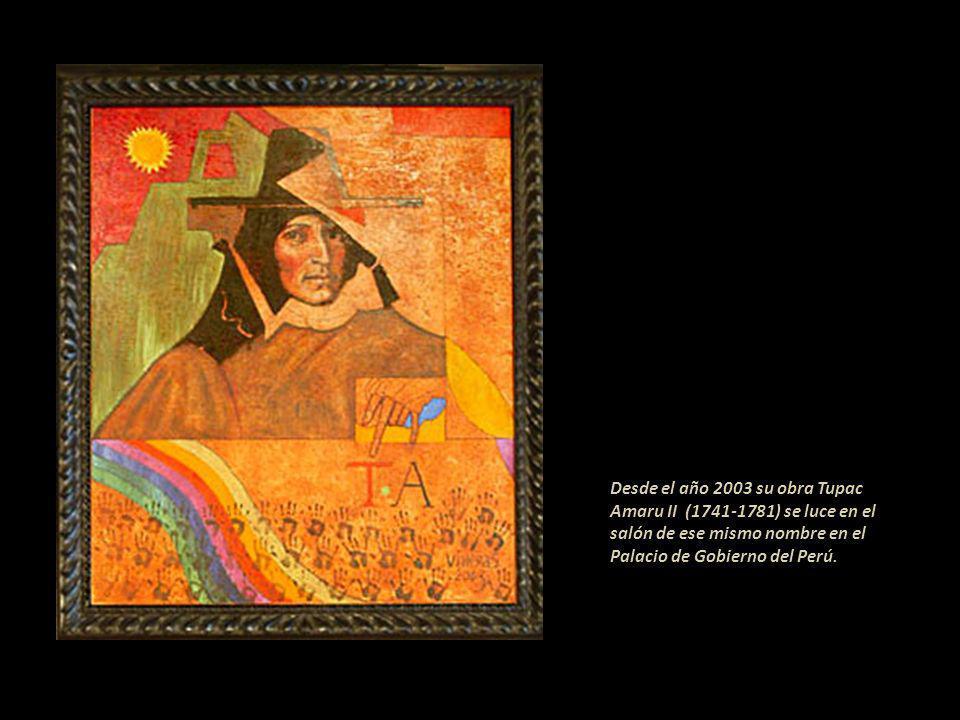 Desde el año 2003 su obra Tupac Amaru II (1741-1781) se luce en el salón de ese mismo nombre en el Palacio de Gobierno del Perú.