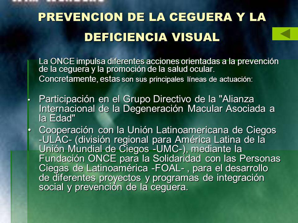 PREVENCION DE LA CEGUERA Y LA DEFICIENCIA VISUAL