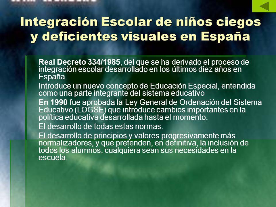 Integración Escolar de niños ciegos y deficientes visuales en España