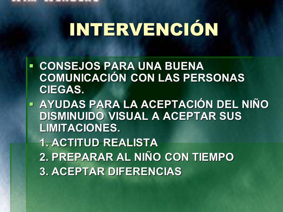 INTERVENCIÓN CONSEJOS PARA UNA BUENA COMUNICACIÓN CON LAS PERSONAS CIEGAS.