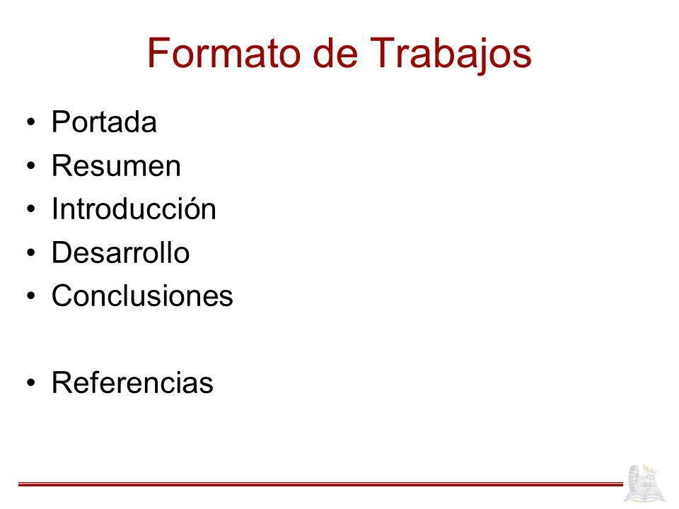 Formato de Trabajos Portada Resumen Introducción Desarrollo
