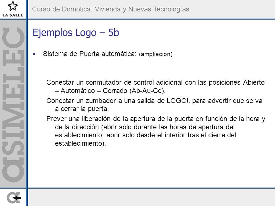 Ejemplos Logo – 5b Sistema de Puerta automática: (ampliación)