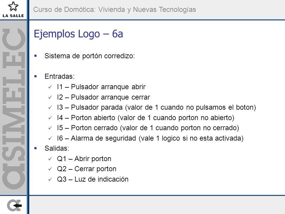 Ejemplos Logo – 6a Sistema de portón corredizo: Entradas: