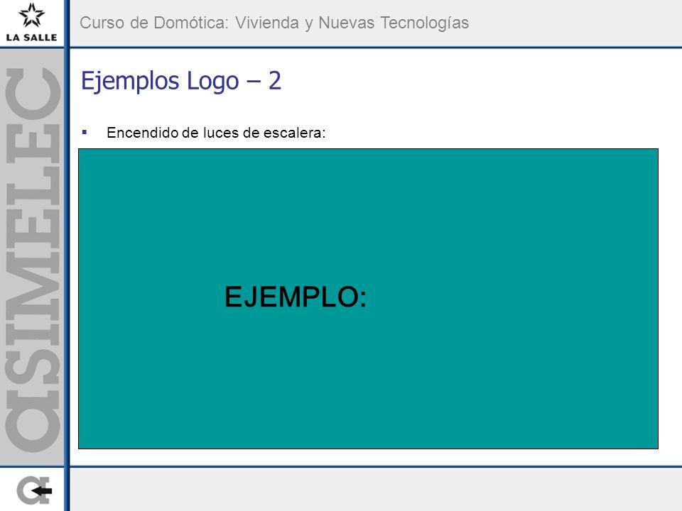 Ejemplos Logo – 2 Encendido de luces de escalera: EJEMPLO: