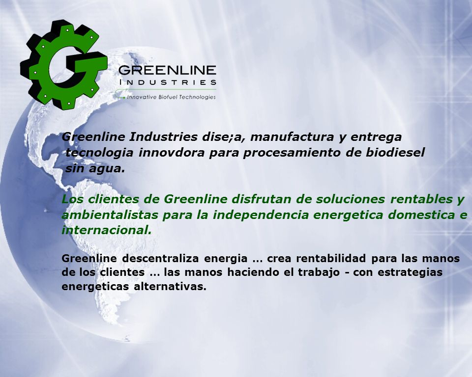 Greenline Industries dise;a, manufactura y entrega