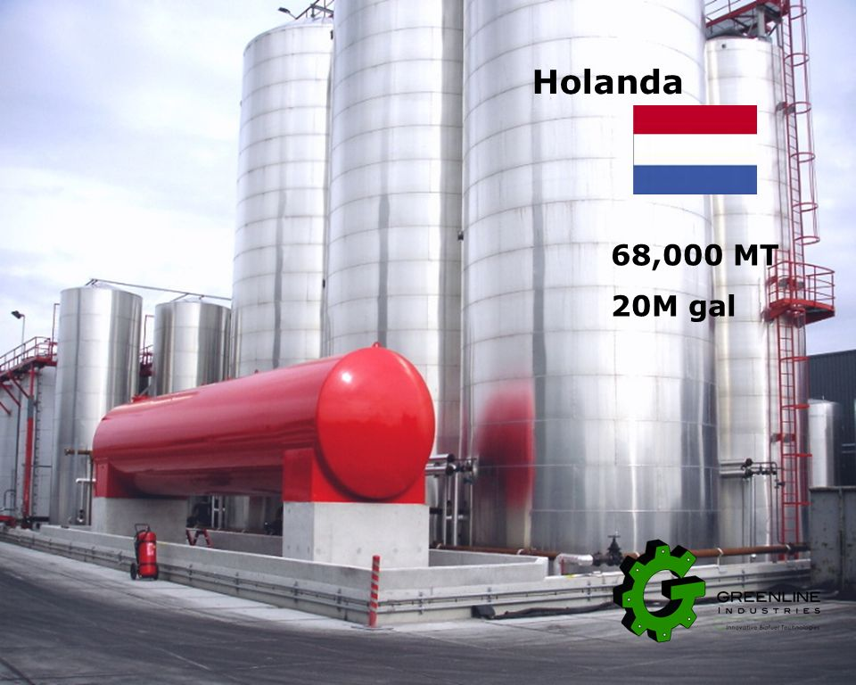 Holanda 68,000 MT 20M gal One of the largest plants in the Netherlands