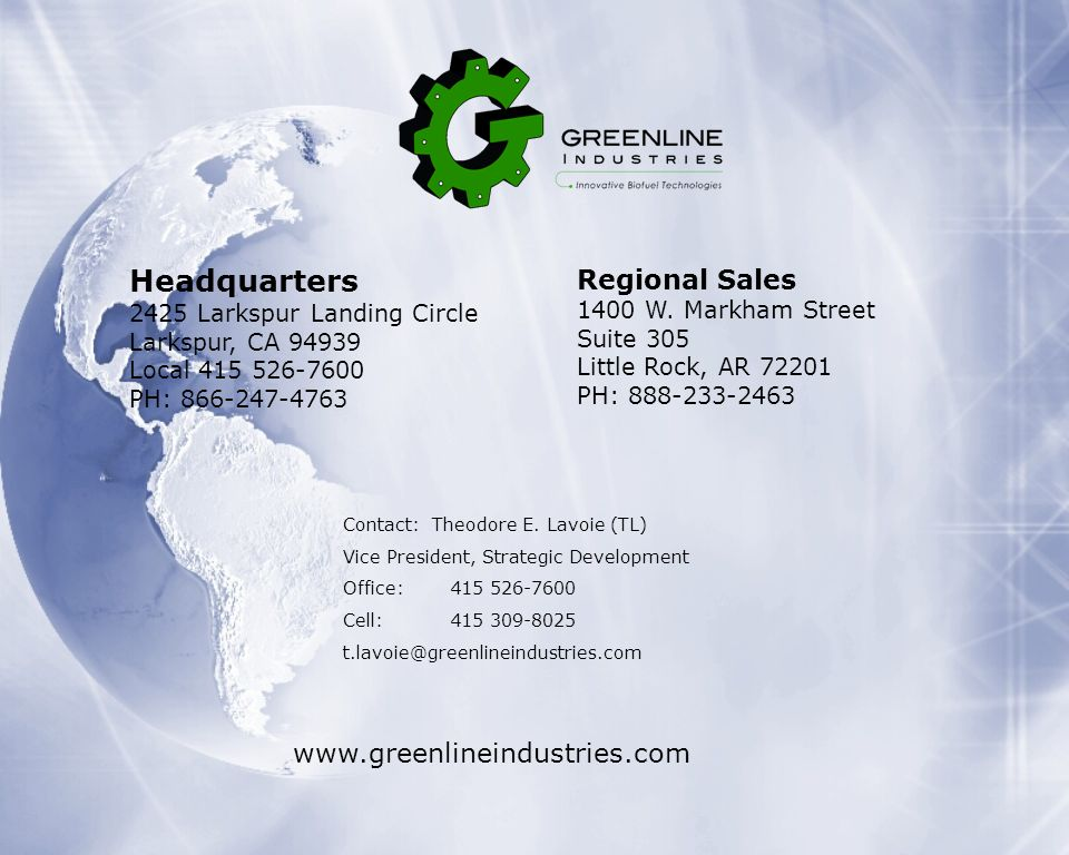 Headquarters Regional Sales www.greenlineindustries.com