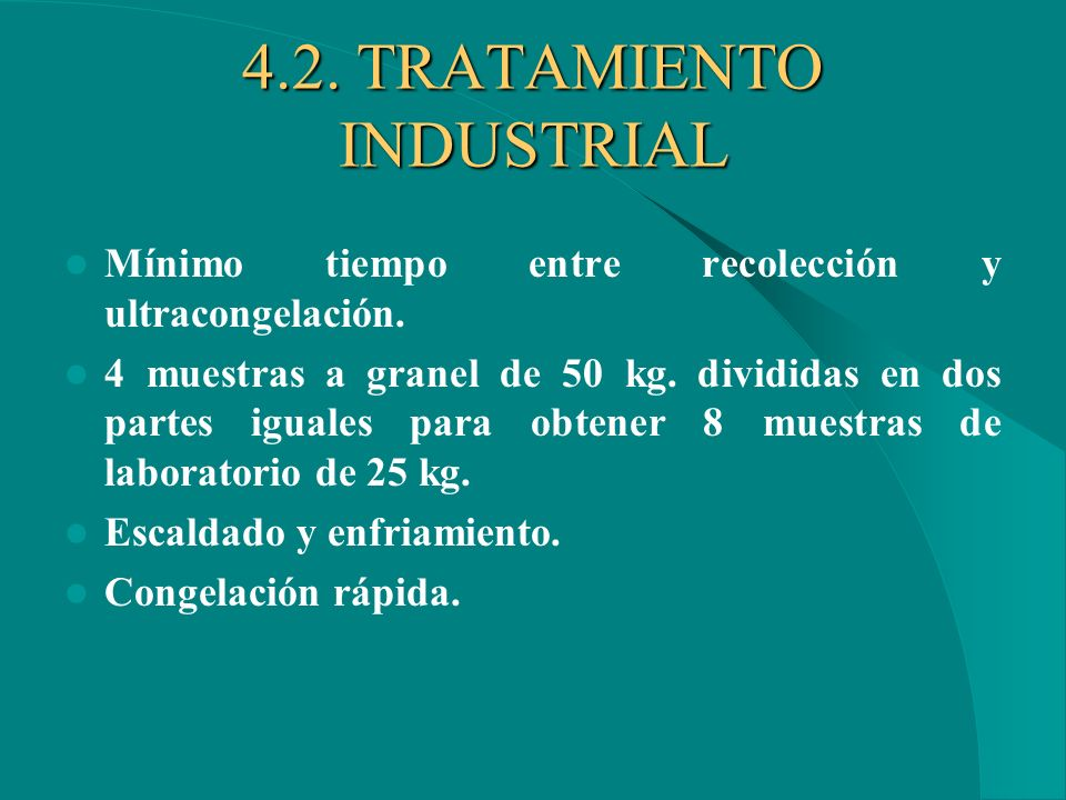 4.2. TRATAMIENTO INDUSTRIAL