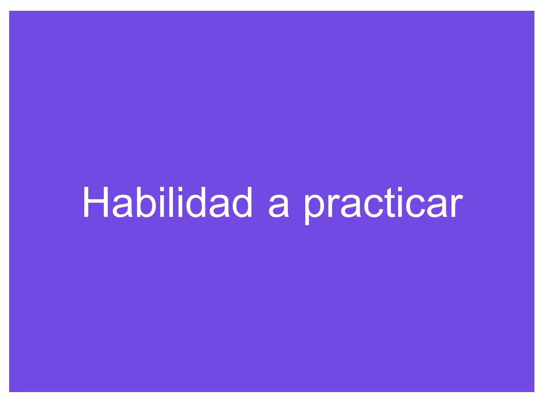 Habilidad a practicar