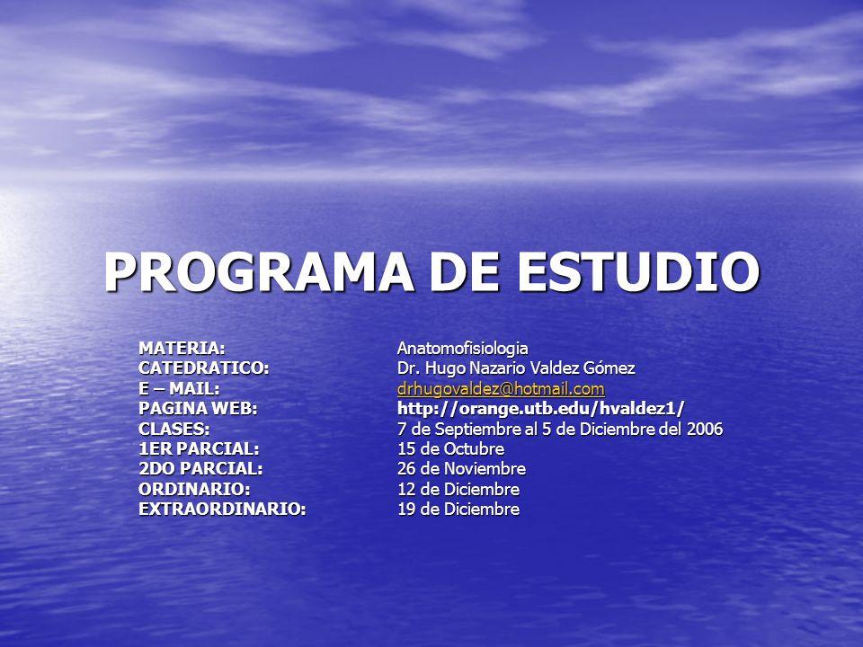 PROGRAMA DE ESTUDIO MATERIA: Anatomofisiologia