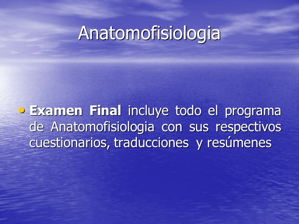 Anatomofisiologia Examen Final incluye todo el programa de Anatomofisiologia con sus respectivos cuestionarios, traducciones y resúmenes.