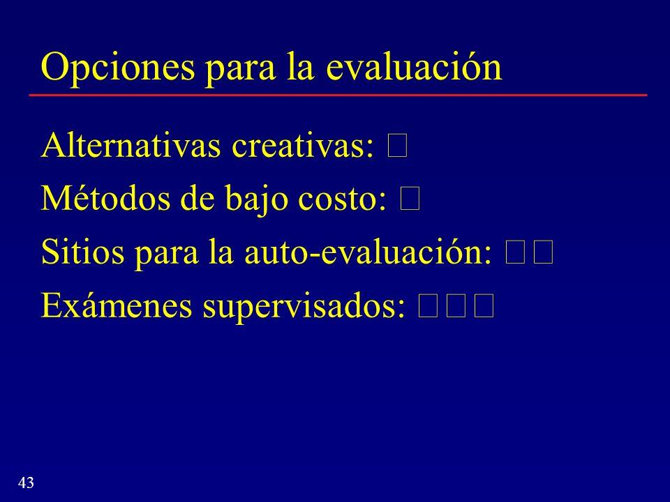 Opciones para la evaluación