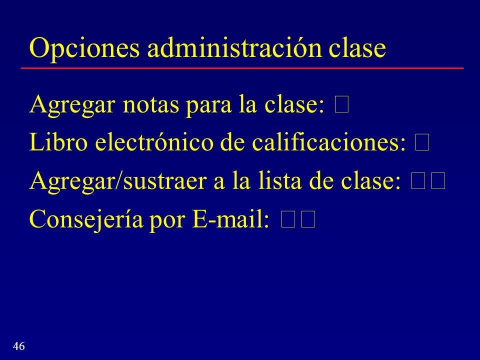 Opciones administración clase