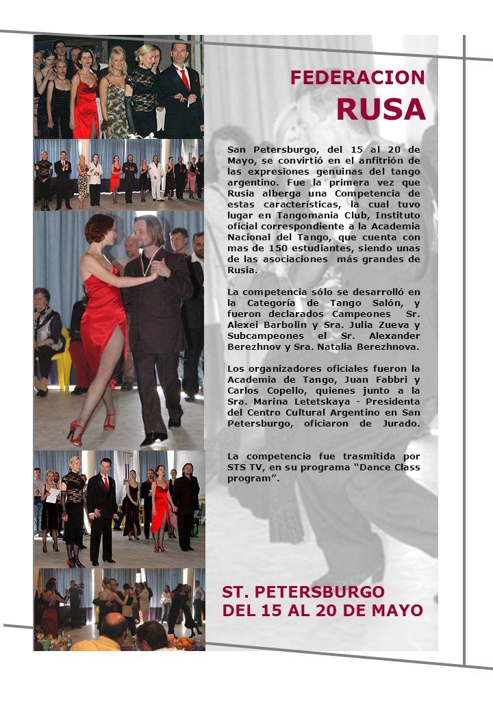 FEDERACION RUSA ST. PETERSBURGO DEL 15 AL 20 DE MAYO