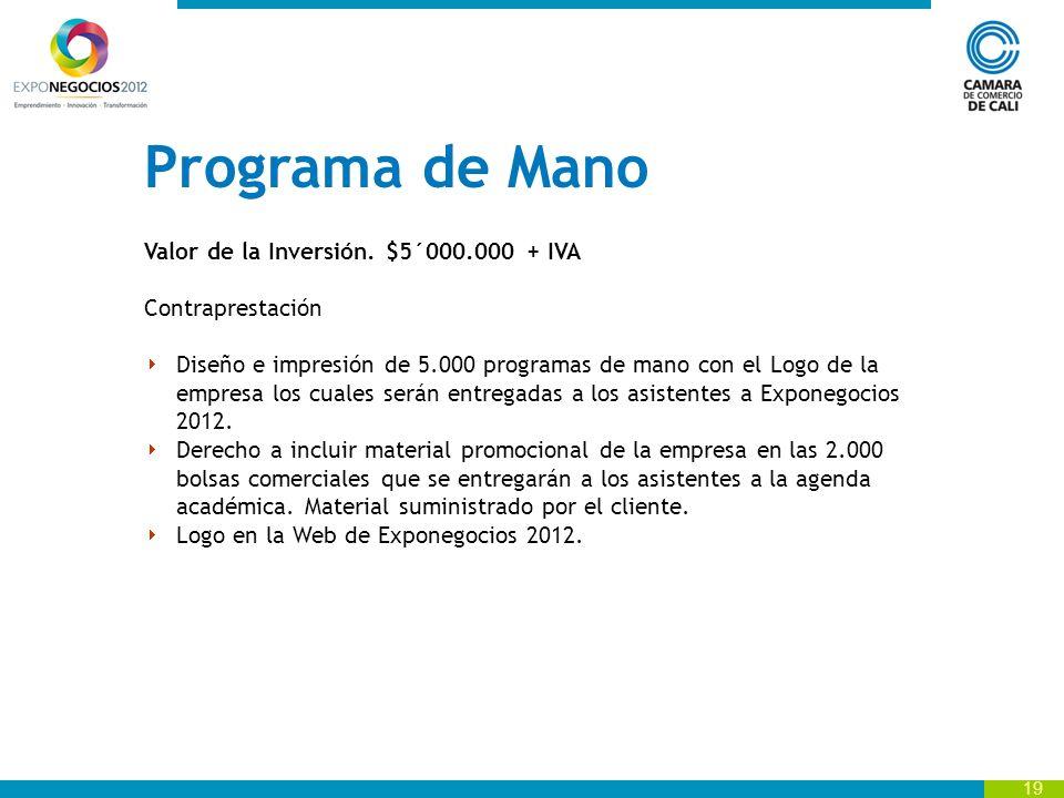 Programa de Mano Valor de la Inversión. $5´000.000 + IVA