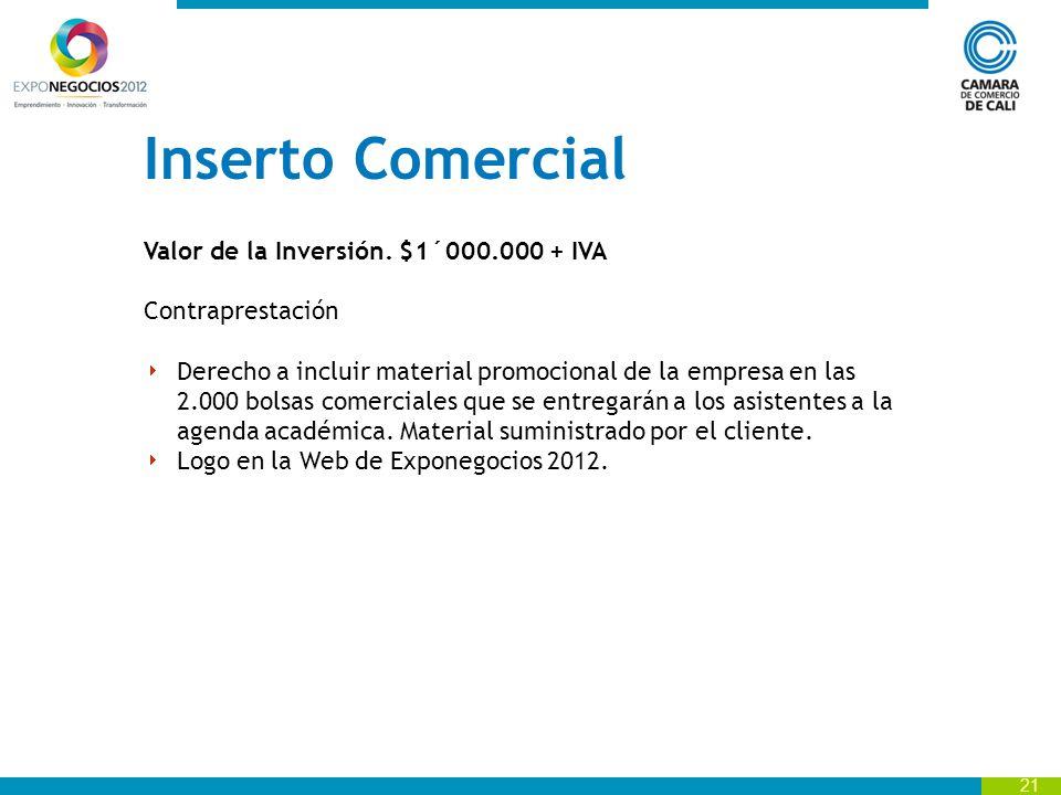 Inserto Comercial Valor de la Inversión. $1´000.000 + IVA