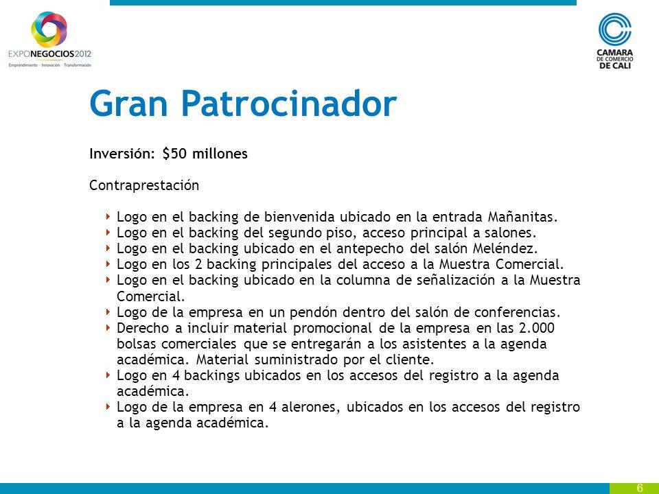 Gran Patrocinador Inversión: $50 millones Contraprestación