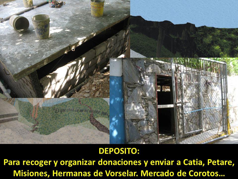 DEPOSITO: Para recoger y organizar donaciones y enviar a Catia, Petare, Misiones, Hermanas de Vorselar.