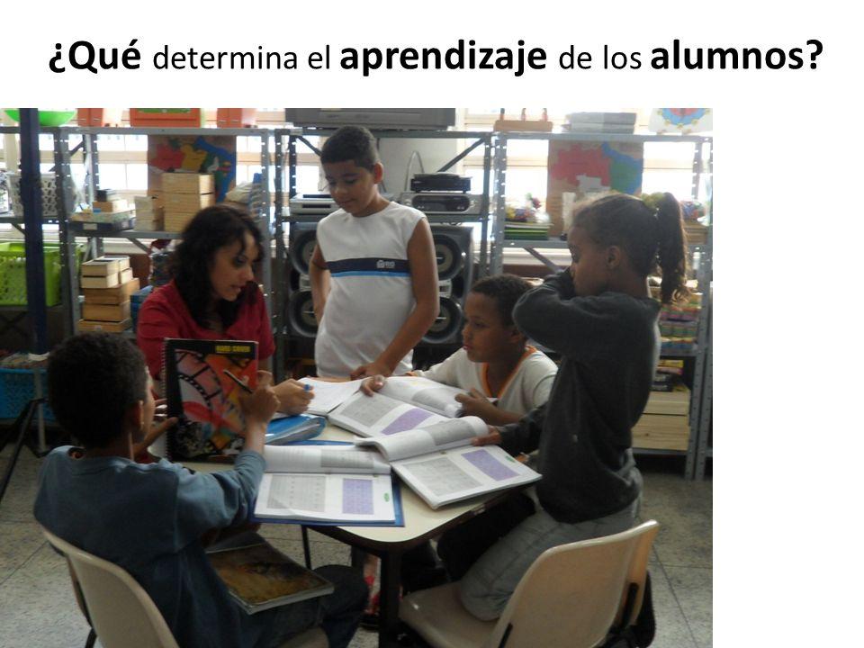 ¿Qué determina el aprendizaje de los alumnos